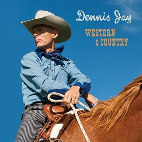 Dennis Jay Western & Country