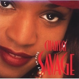 Chantay Savage Here We Go