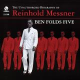 Ben Folds Five Unauthorized Biography Of Reinhold Messner