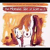 Morning Side Of Love Vol. 2
