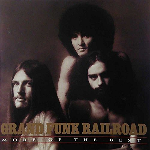 Grand Funk Railroad More Of The Best
