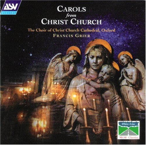 Choir Of Christ Church Cathedral Carols From Christ Church