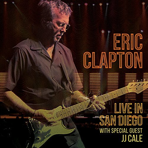 Eric Clapton Live In San Diego (with Specia