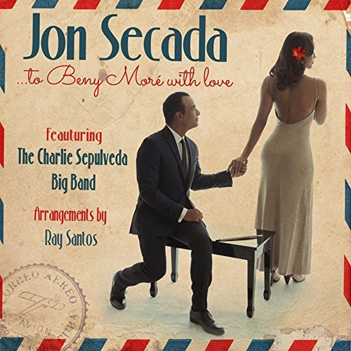 Jon Secada To Beny More With Love (feat. The Charlie Sepulveda Big Band)