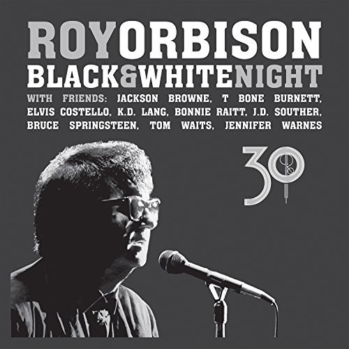 Orbison Roy Black & White Night 30 (cd DVD Edition)