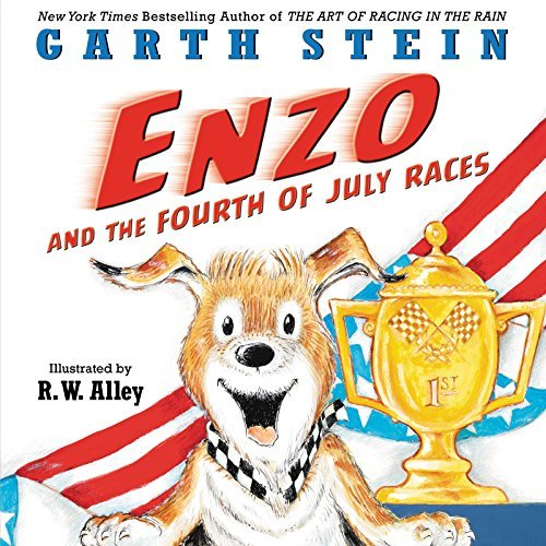 Garth Stein Enzo And The Fourth Of July Races