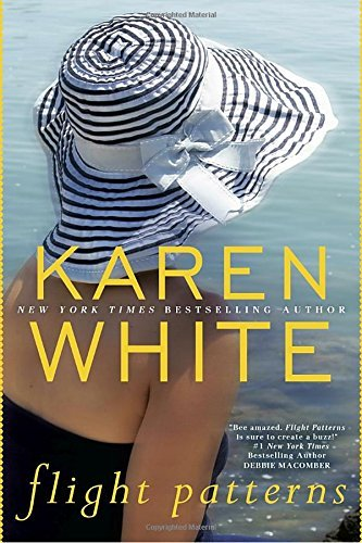 Karen White Flight Patterns