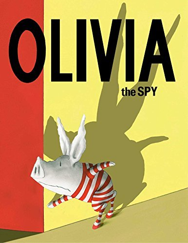 Ian Falconer Olivia The Spy
