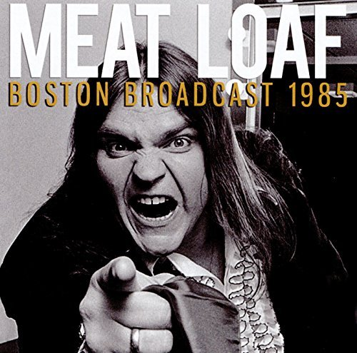 Meat Loaf Boston Broadcast 1985