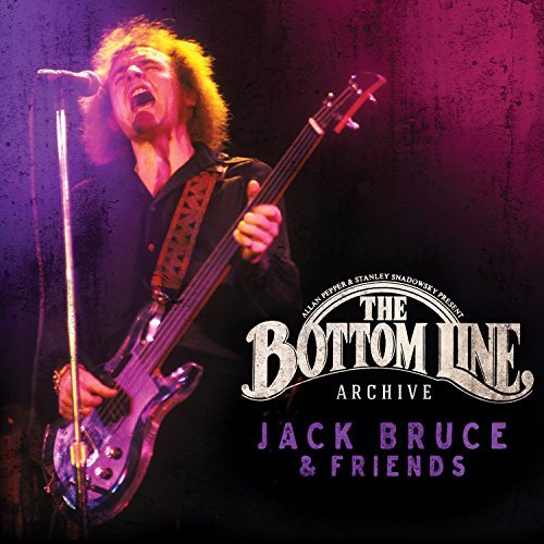 Jack Bruce & Friends Bottom Line Archive