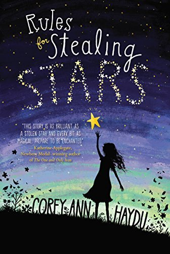 Corey Ann Haydu Rules For Stealing Stars