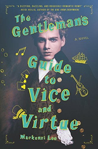 Mackenzi Lee The Gentleman's Guide To Vice And Virtue