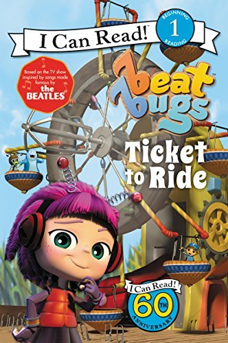 Cari Meister Beat Bugs Ticket To Ride I Can Read