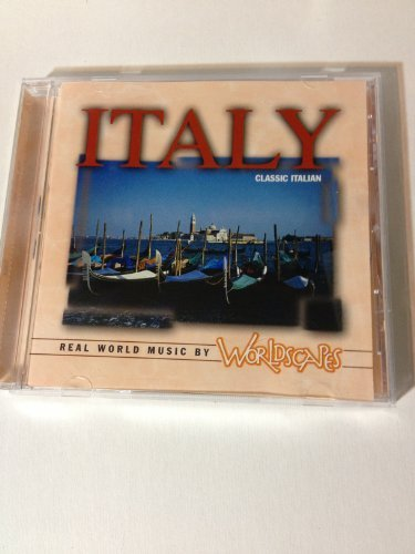 Real World Music By Worldscapes Italy Real World Music By Worldscapes Italy