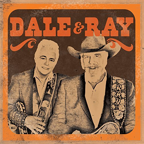 Dale & Ray Dale & Ray