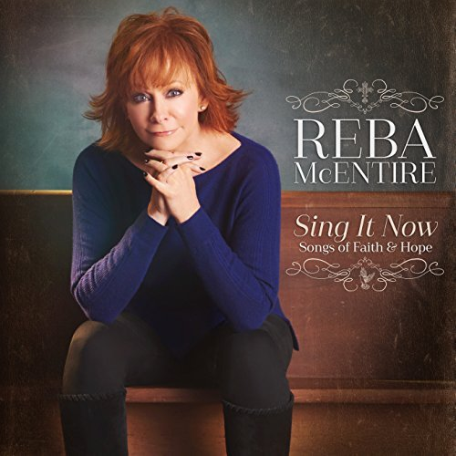 Reba Mcentire Sing It Now Songs Of Faith & Hope 2 CD