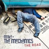 Mike + The Mechanics The Road