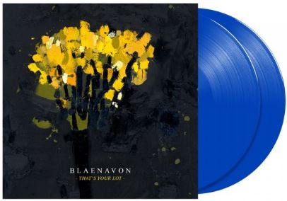 Blaenavon That's Your Lot 2lp Blue Vinyl