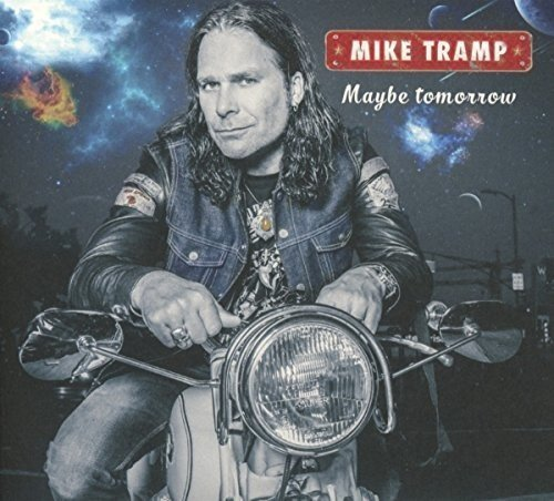 Mike Tramp Maybe Tomorrow