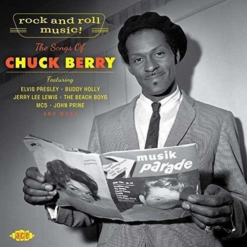 Rock & Roll Music! The Songs Of Chuck Berry Rock & Roll Music! The Songs Of Chuck Berry