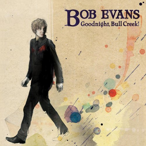 Bob Evans Goodnight Bull Creek! Mornin R Import Aus
