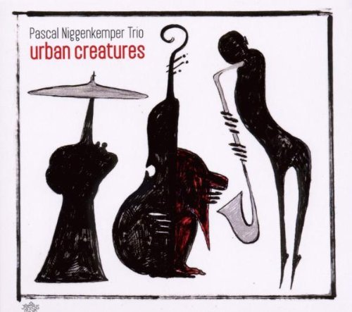 Paul Niggenkemper Trio Urban Creatures