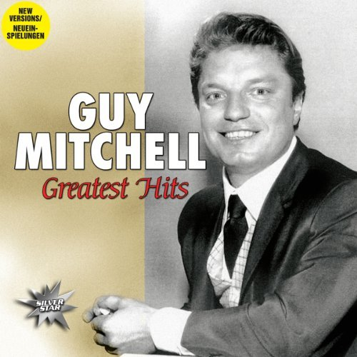 Guy Mitchell Greatest Hits