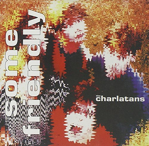 The Charlatans The Charlatans Some Friendly CD