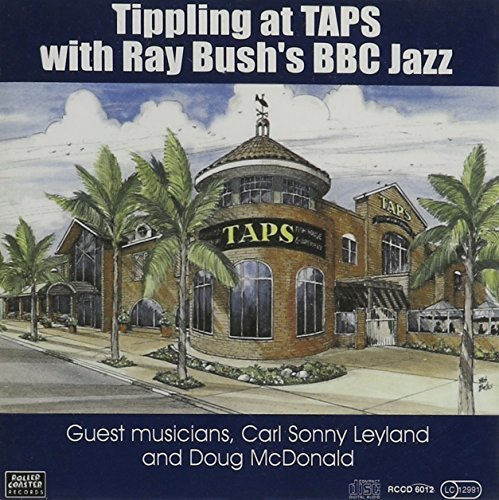 Ray Bush's Bbc Jazz Tippling At Taps Import