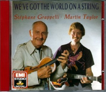 Stephane Grappelli Martin Taylor We've Got The World On A String