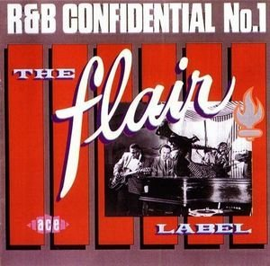 R & B Confidential No 1 Flair Label