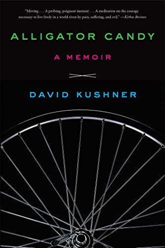 David Kushner Alligator Candy A Memoir