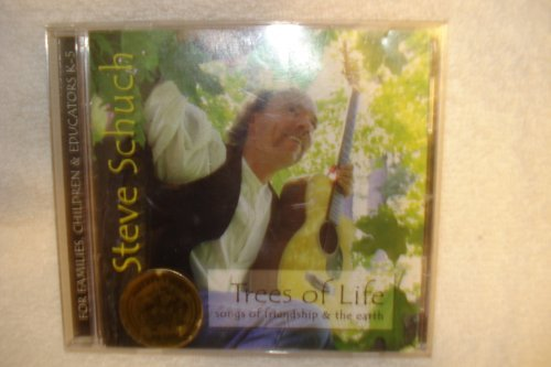 Steve Schuch Trees Of Life Songs Of Friendship & The Earth