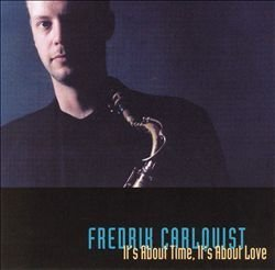 Fredrik Carlquist It's About Time It's About Lov Import Swe
