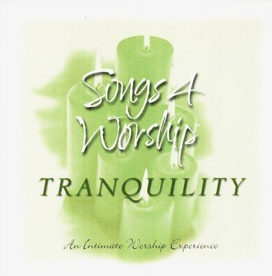 Songs 4 Worship Tranquility