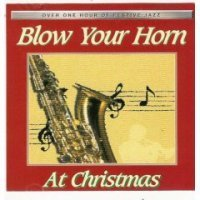 Blow Your Horn At Christmas Blow Your Horn At Christmas