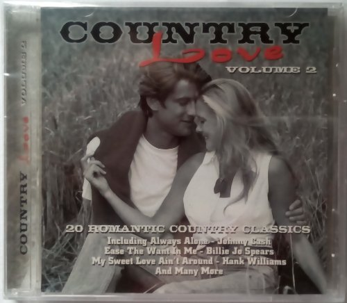 Country Love 20 Romantic Country Classics Vol. 2