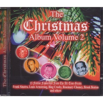 Bing Crosby Frank Sinatra Rosemary Clooney Louis A The Christmas Album Volume 2