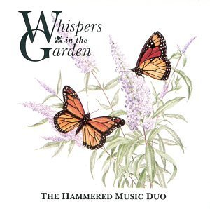 Hammered Music Duo Whispers In The Garden