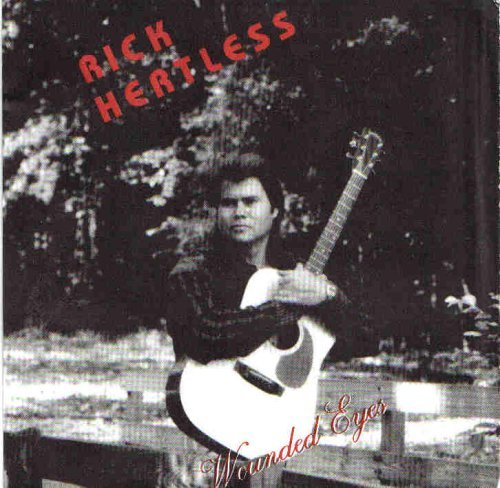 Rick Hertless Wounded Eyes