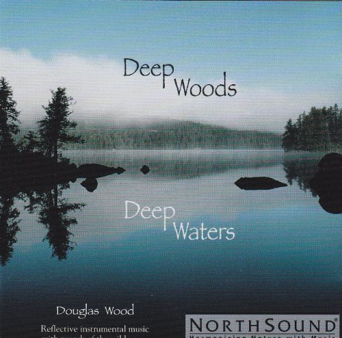 Northsound Deep Woods Deep Waters
