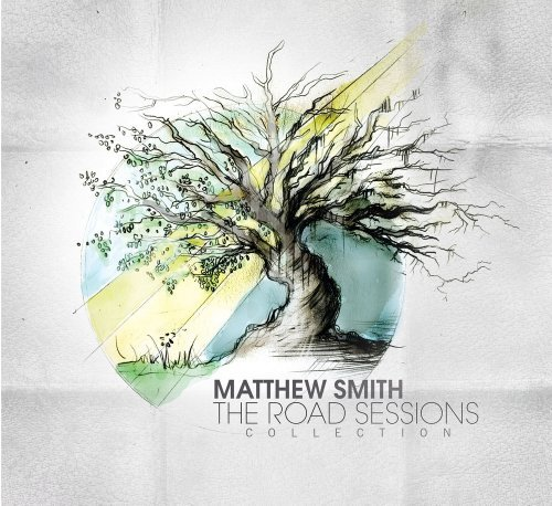 Matthew Smith The Road Sessions Collection