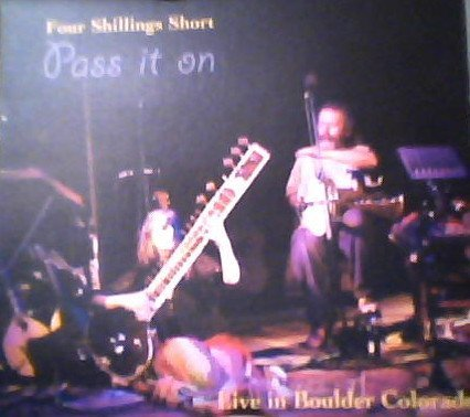 Four Shillings Short Pass It On Live In Boulder Colorado