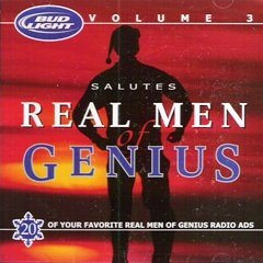 David Bickler Pete Stacker Bud Light Salutes Real Men Of Genius Vol. 3