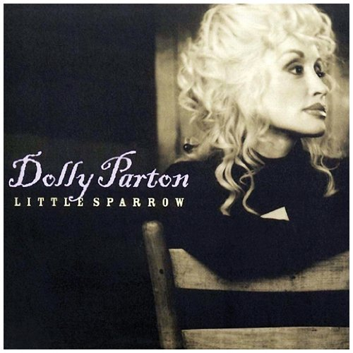 Dolly Parton Little Sparrow