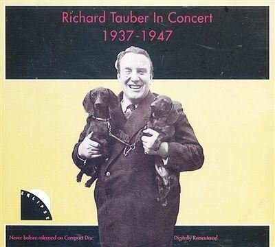 Richard Tauber In Concert 1937 1947