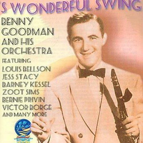 Benny & His Orchestra Goodman S Wonderful Swing