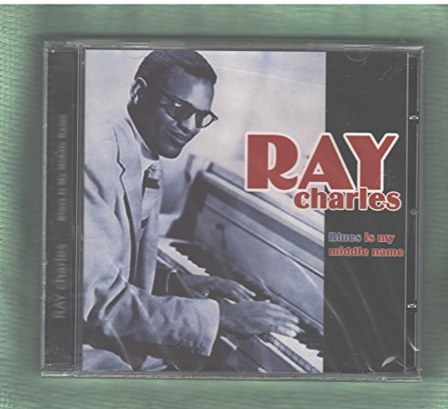 Ray Charles Blues Is My Middle Name
