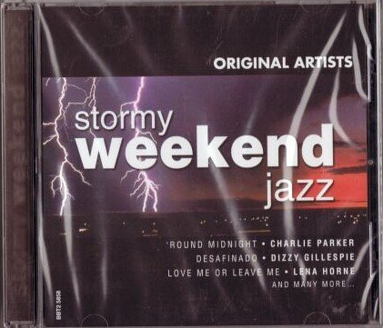 Original Artists Stormy Weekend Jazz