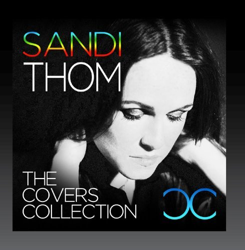 Sandi Thom The Covers Collection